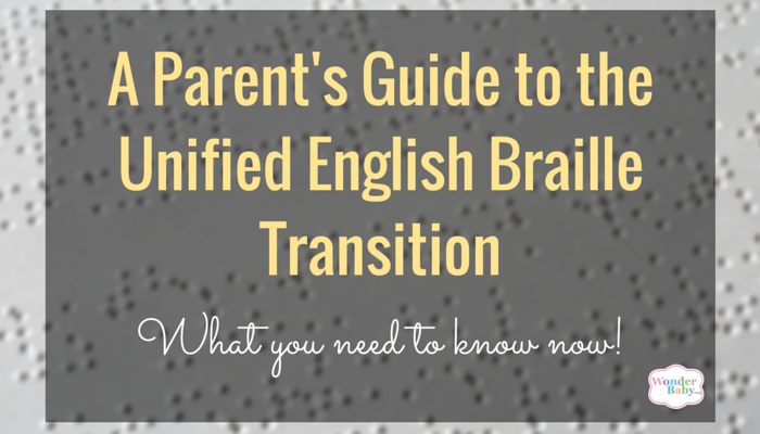 A Parent's Guide to the UEB Transition. Everything you need to know now!