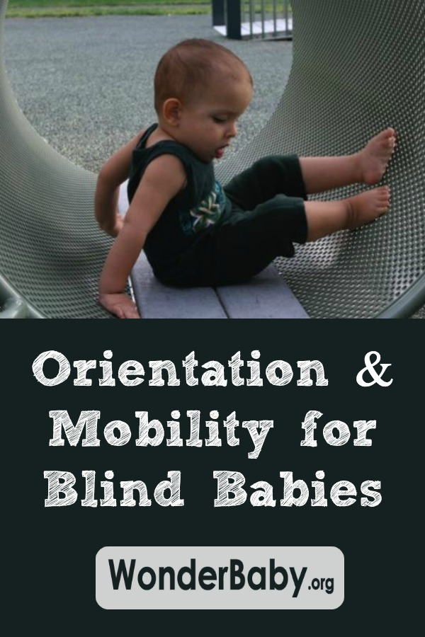 Orientation & Mobility for Blind Babies