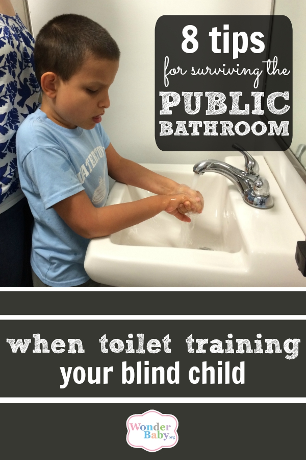 8 Tips for Surviving Toilet Training in Public Bathrooms with Your Blind Child