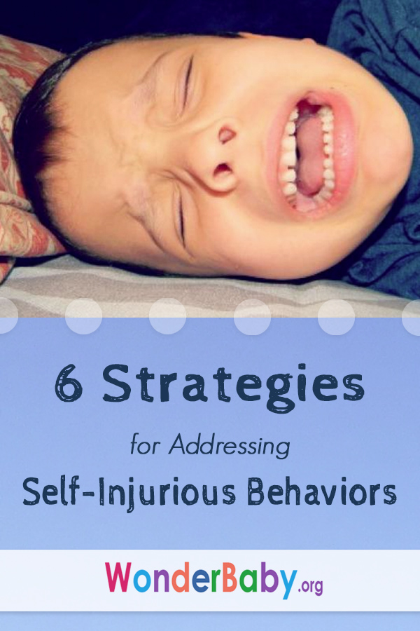 6 Strategies for Addressing Self-Injurious Behaviors
