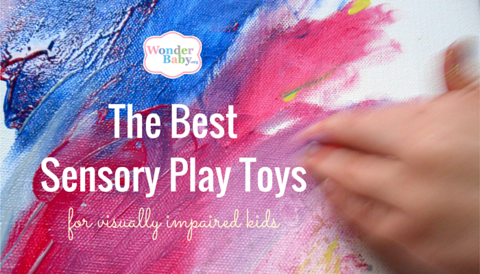 The Best Sensory Play Toys For Visually Impaired Kids