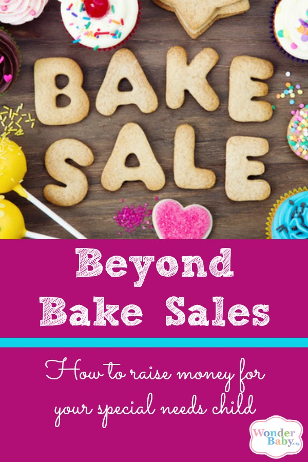 Beyond Bake Sales: How to Raise Money for Your Special Needs Child
