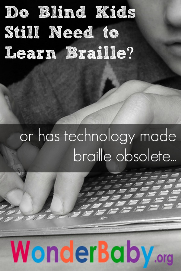 Do Blind Kids Still Need to Learn Braille?