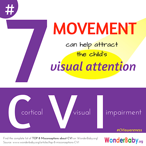 Movement is great for attracting the visual attention of a child with CVI