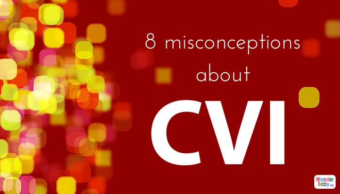 Top 8 Misconceptions About Cortical Visual Impairment Cvi