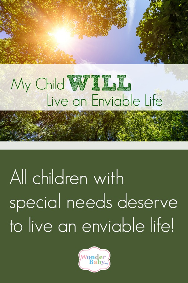 The Day I Realized That My Special Needs Child Deserves to Live an Enviable Life