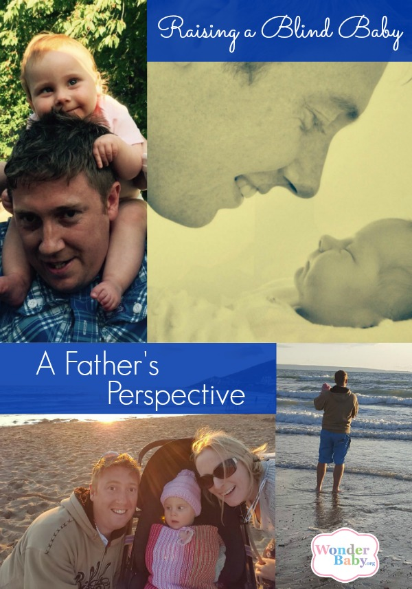 Raising a Blind Baby: A Father's Perspective