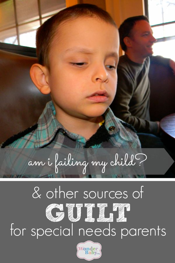 Am I Failing My Child? and other sources of guilt for special needs parents