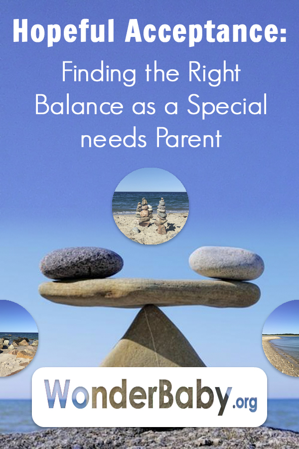 Hopeful Acceptance: Finding the Right Balance as a Special Needs Parent