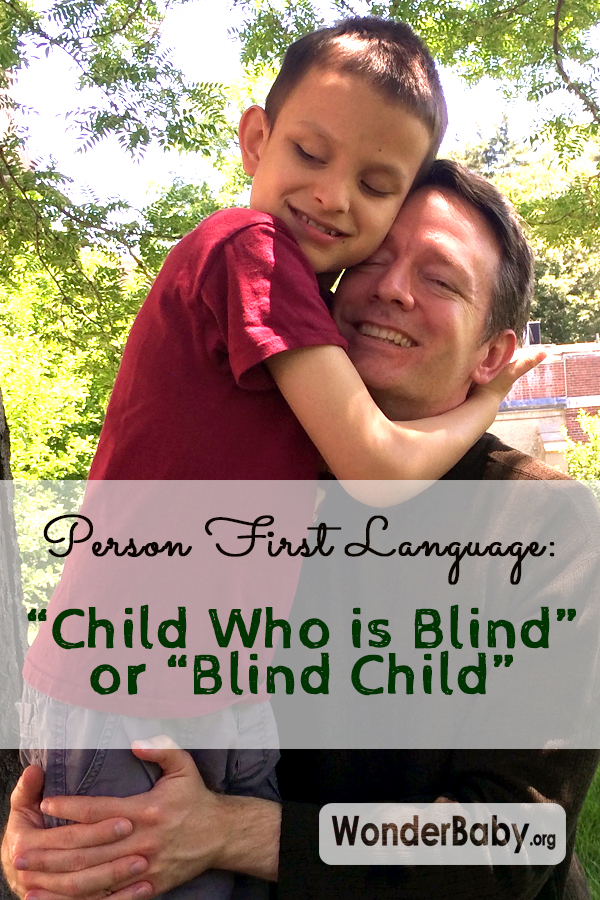 Person First Language: Child Who is Blind or Blind Child