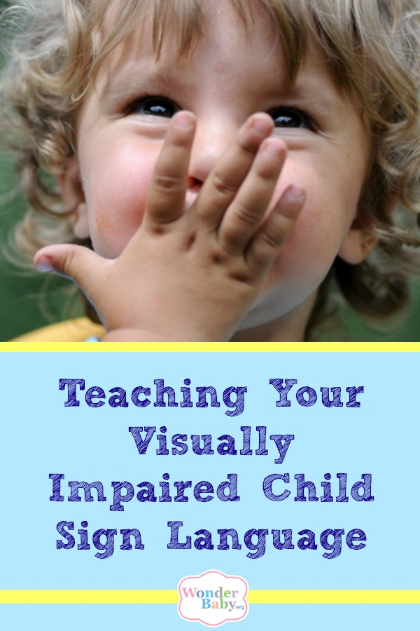 Teaching Your Visually Impaired Child Sign Language