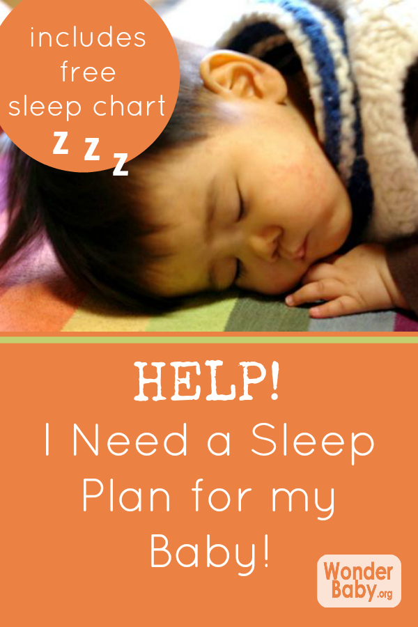 Help I Need A Sleep Plan For My Baby Wonderbaby Org
