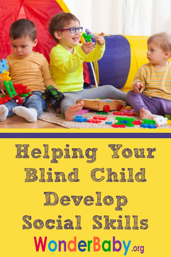 Plays Well with Others: Helping Your Blind Child Develop Social Skills