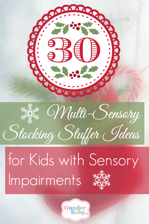 30 Multi-Sensory Stocking Stuffer Ideas for Kids with Sensory Impairments