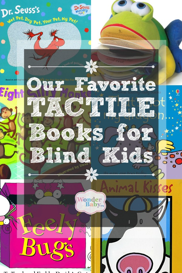 Our Favorite Tactile Books for Blind Kids