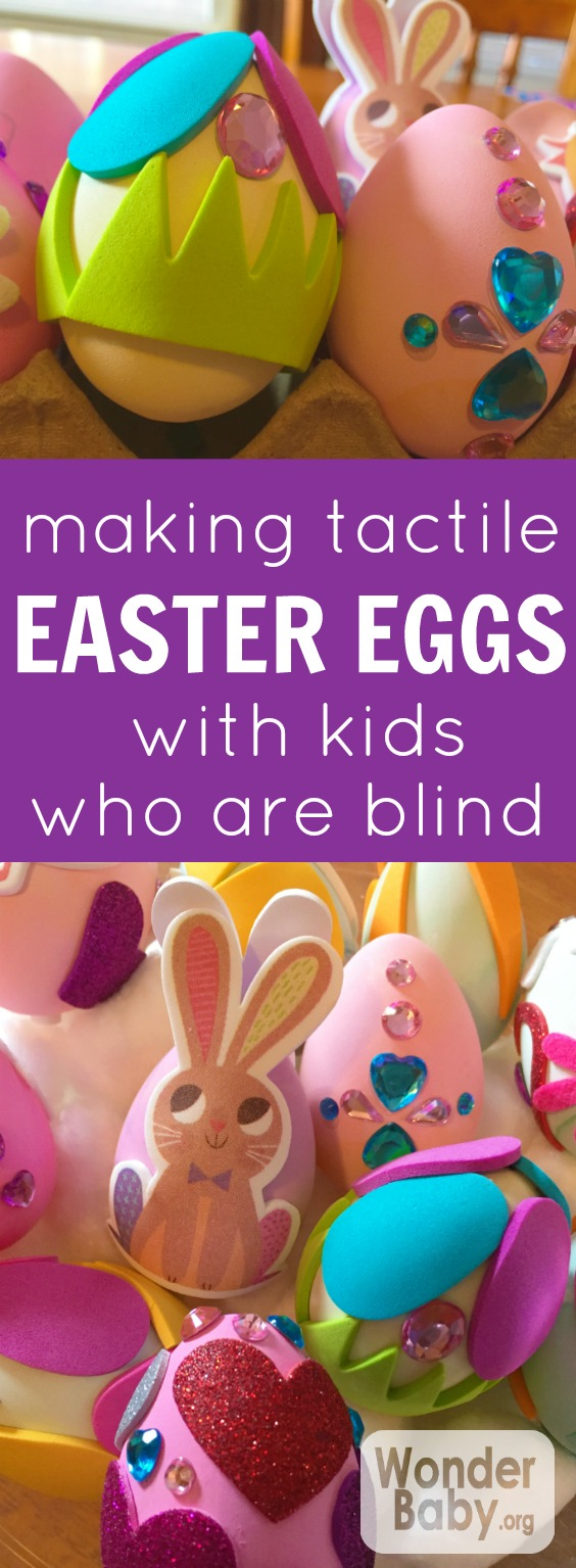 Making Tactile Easter Eggs with Kids who are Blind