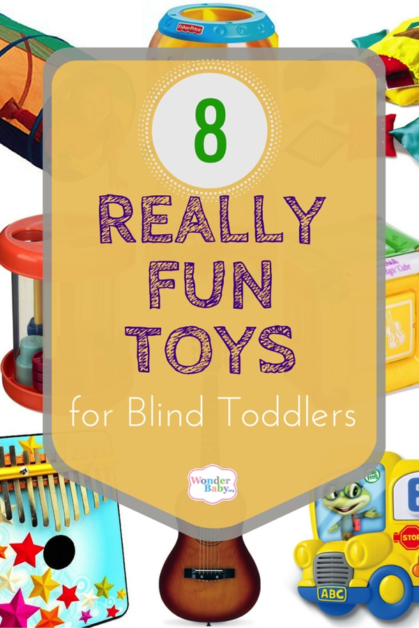 Really Fun Toys for Blind Toddlers