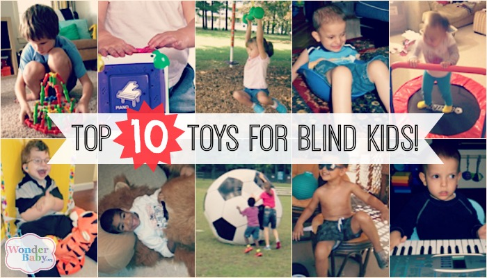 Top Ten Toys For Teenagers : Top accessible toys for blind kids wonderbaby