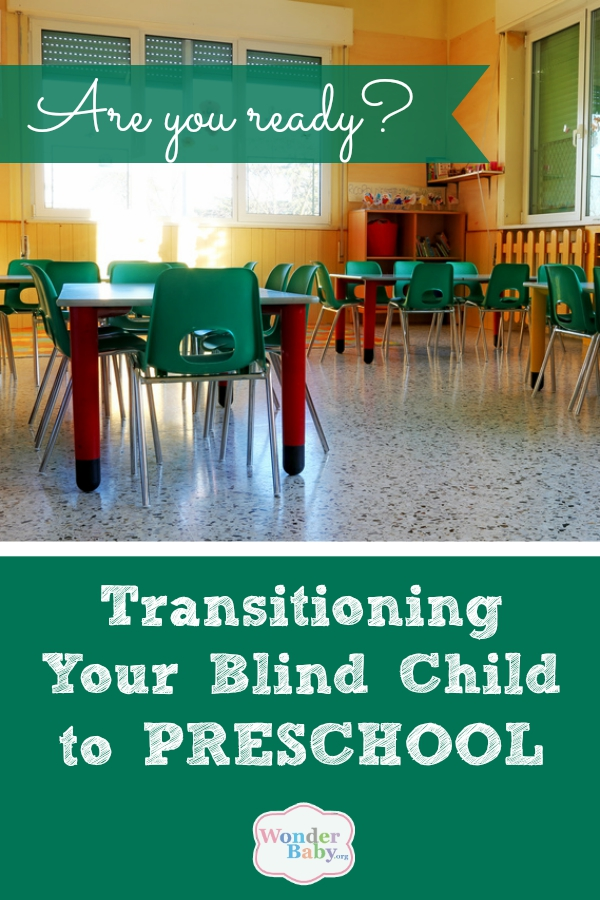 Transitioning Your Blind Child to Preschool