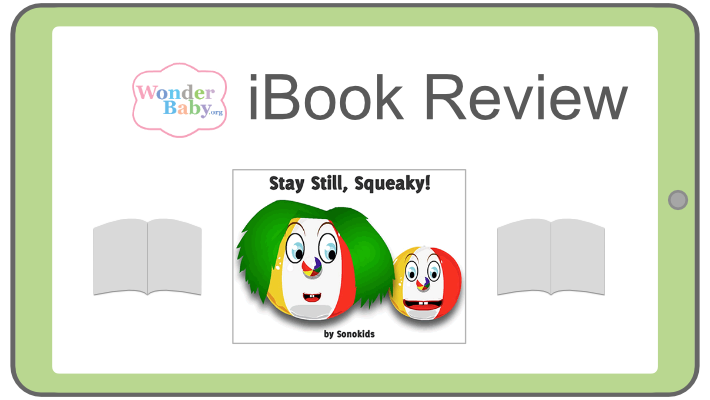 Stay Still, Squeaky iBook Review shows two colorful beach balls with faces