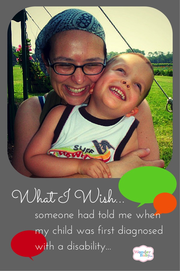 What I Wish Someone Had Told Me When My Child was First Diagnosed with a Disability