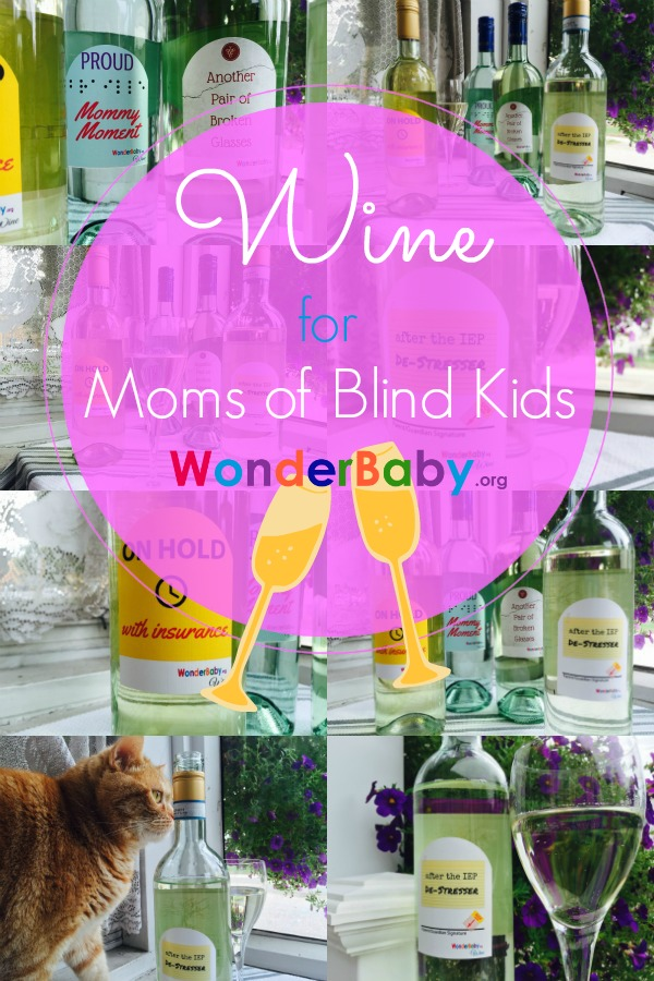 Wine for moms of blind kids