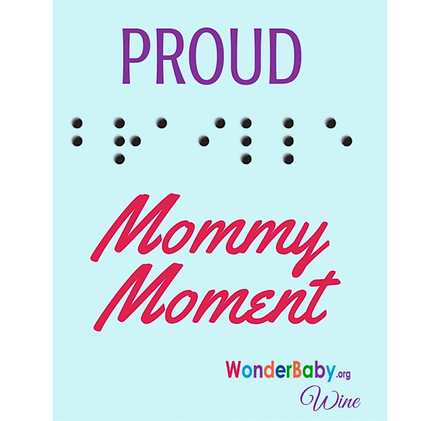 Proud braille mommy moment