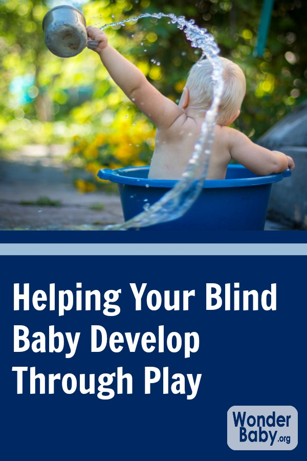Helping your blind baby develop through play