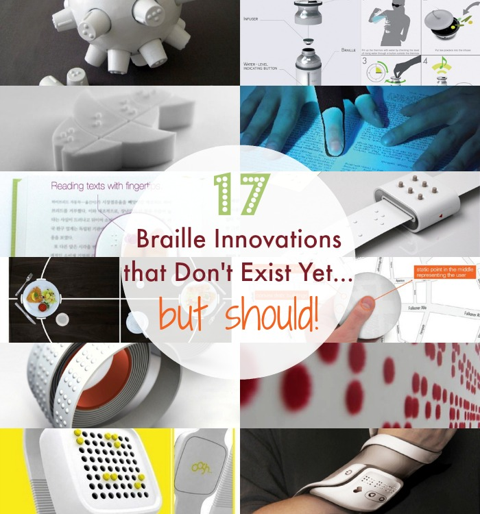 17 braille innovations that don 39 t exist yet but should for Products that don t exist