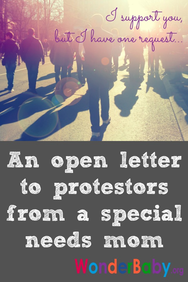 An open letter to protestors from a special needs mom