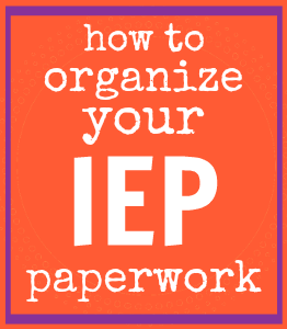 How to organize your IEP paperwork