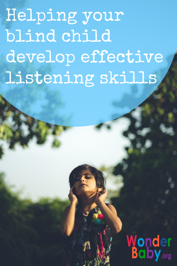 Helping your blind child develop effective listening skills