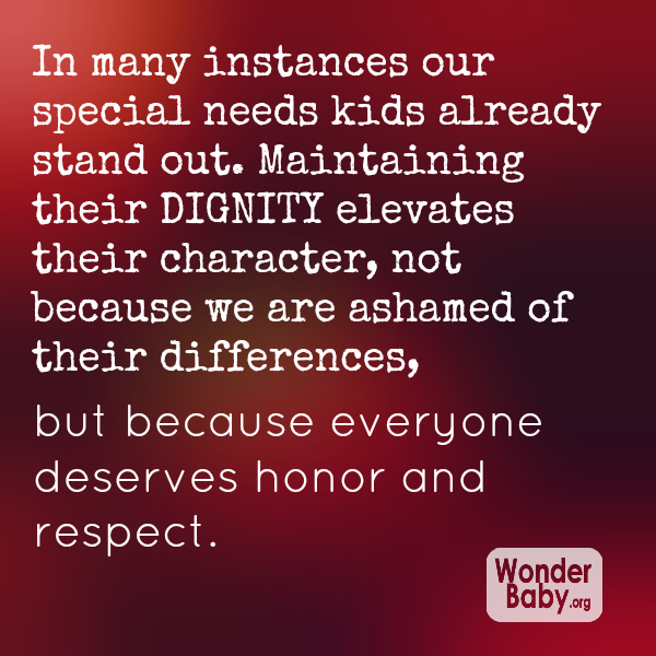 our special needs children deserve dignity