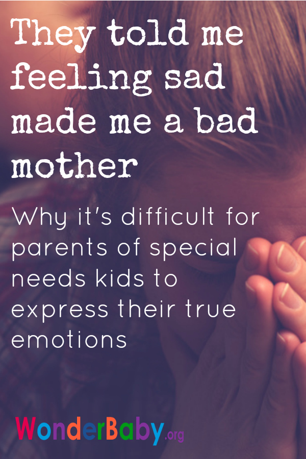 They told me feeing sad made me a bad mother