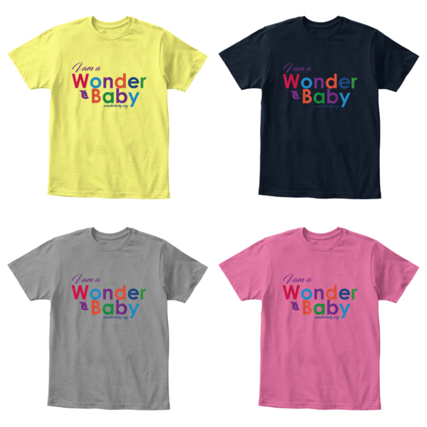 I am a WonderBaby t-shirt in four different colors