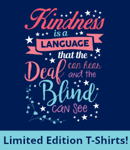Language of Kindness T-shirts