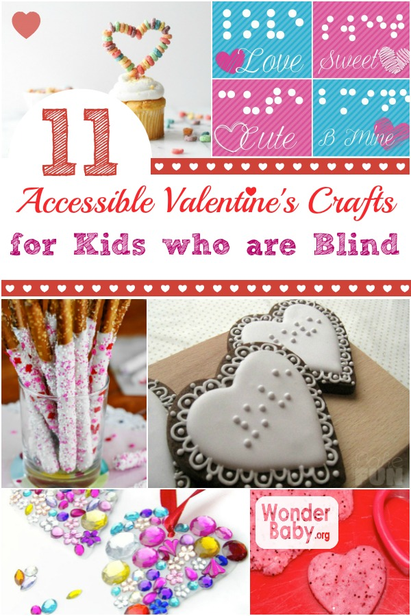 11 Accessible Valentine's Day Crafts (with Braille!) for Kids who are Blind