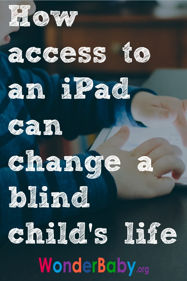 How access to an iPad can change a blind child's life