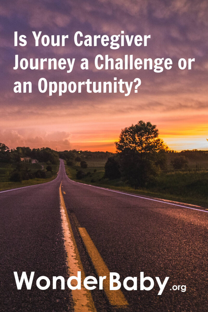 Is Your Caregiver Journey a Challenge or an Opportunity?